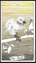 The Fool, from my favorite Tarot deck, The Wild Unknown by Kim Krans, the baby duck takes their first step from the branch.
